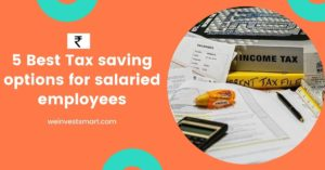 Tax saving options for salaried employees