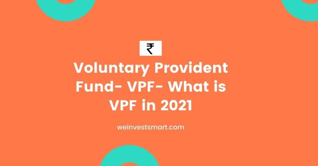 Voluntary Provident Fund
